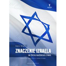 Znaczenie Izraela w życiu każdego z nas