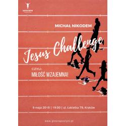 Jesus Challange Michał Nikodem
