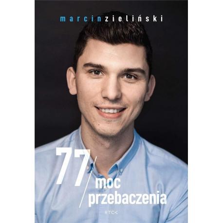 77 Moc przebaczenia - Marcin Zieliński