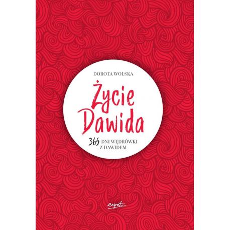 Życie Dawida - Dorota Wolska