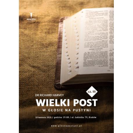 Wielki Post w Głosie na Pustyni cz. III - Richard Harvey