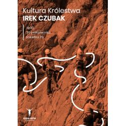 Kultura Królestwa - Irek Czubak