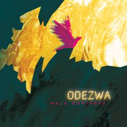 Odezwa - Maja Sowińska