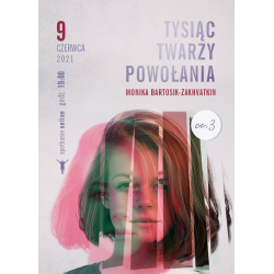 Tysiąc twarzy powołania cz. III - Monika Bartosik-Zakhvatkin